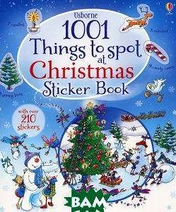 Купить 1001 Things to Spot at Christmas. Sticker Book, Usborne Publishing Ltd., Frith Alex, 978-1-4095-8334-9