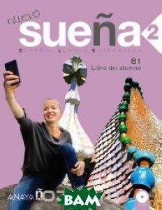 Купить Nuevo Suena 2: Libro del Alumno, Неизвестный, Maria Luisa Gomez Sacristan, Maria Aranzazu Ruiz Martinez, Ana Maria Ruiz Martinez, 9788469807637