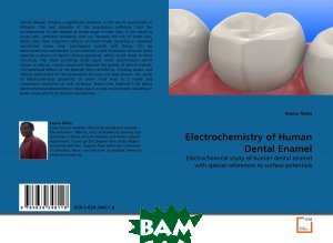 Electrochemistry of Human Dental Enamel