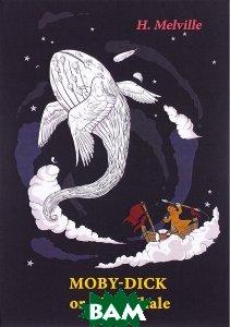 Купить Or, The Whale, Неизвестный, 978-5-521-05558-6