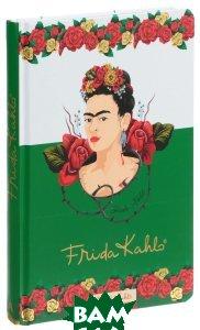 Купить Фрида Кало. Блокнот, 9785040886517