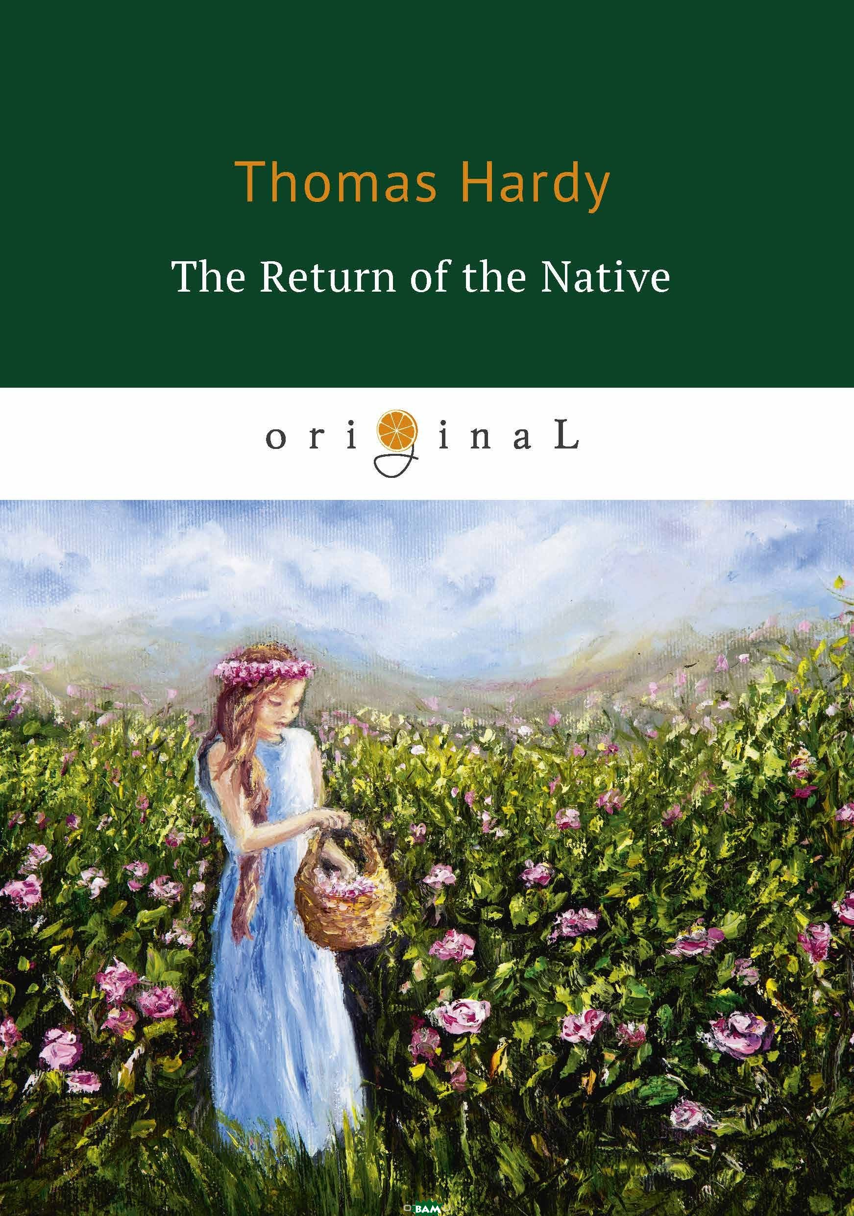 Купить The Return of the Native, T8RUGRAM, Hardy Thomas, 978-5-521-06906-4