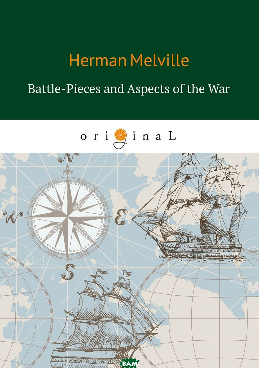 Купить Battle-Pieces and Aspects of the War, T8RUGRAM, Melville Herman, 978-5-521-07466-2