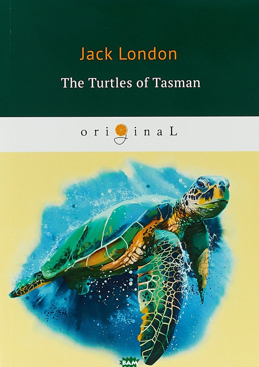 Купить The Turtles of Tasman, T8RUGRAM, London Jack, 978-5-521-07506-5
