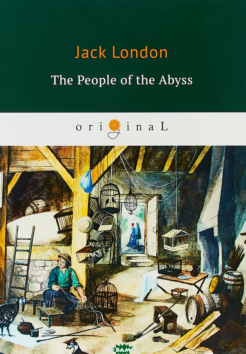Купить The People of the Abyss, T8RUGRAM, London Jack, 978-5-521-07510-2