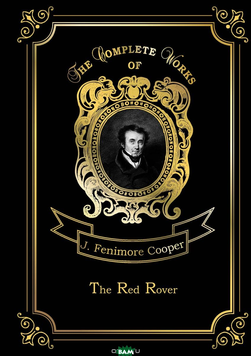 Купить The Red Rover. Volume 16, T8RUGRAM, Cooper James Fenimore, 978-5-521-07954-4