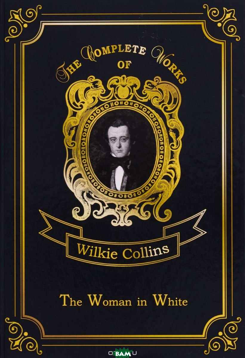 Купить The Woman in White. Volume 12, T8RUGRAM, Collins Wilkie, 978-5-521-07653-6