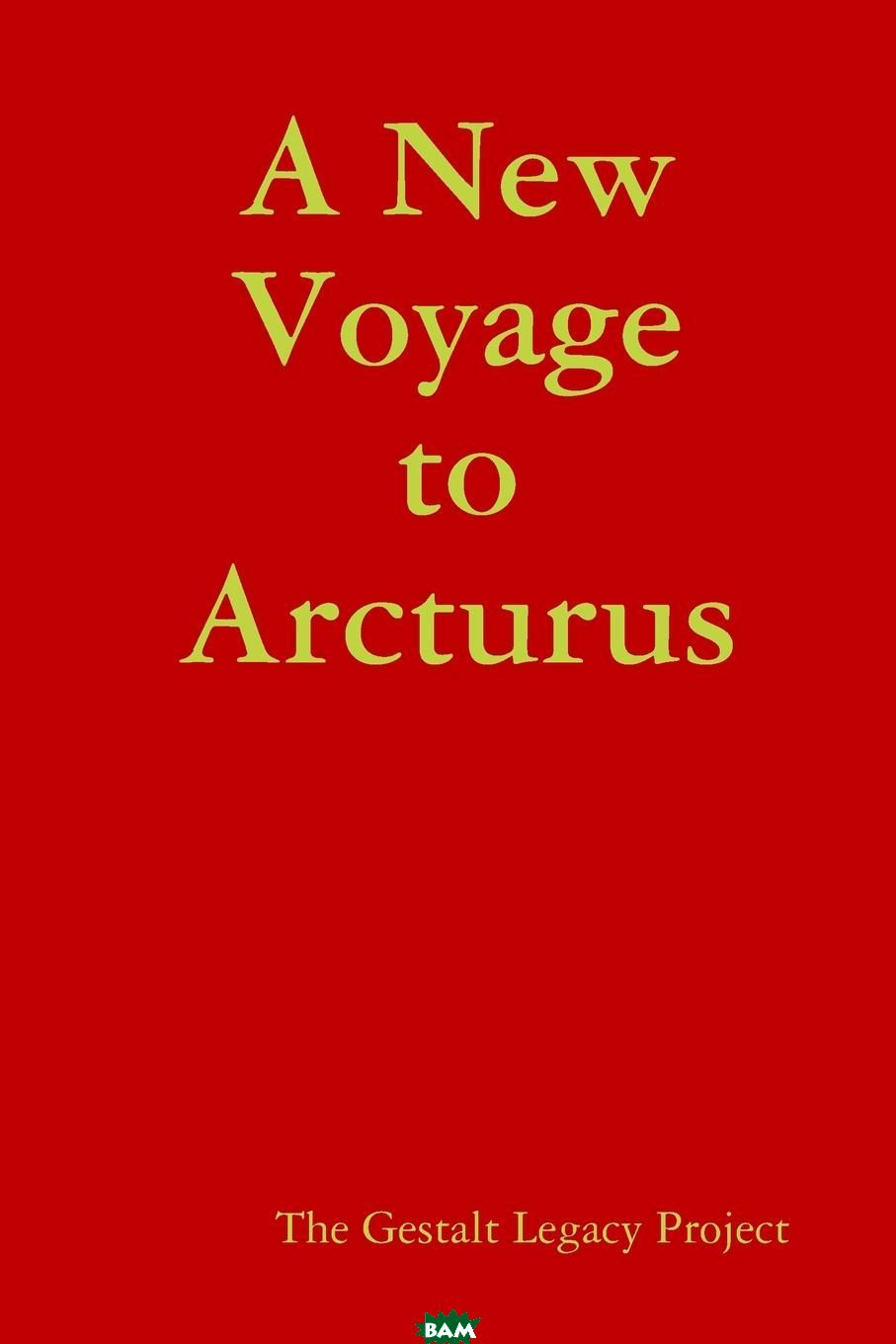 A New Voyage to Arcturus