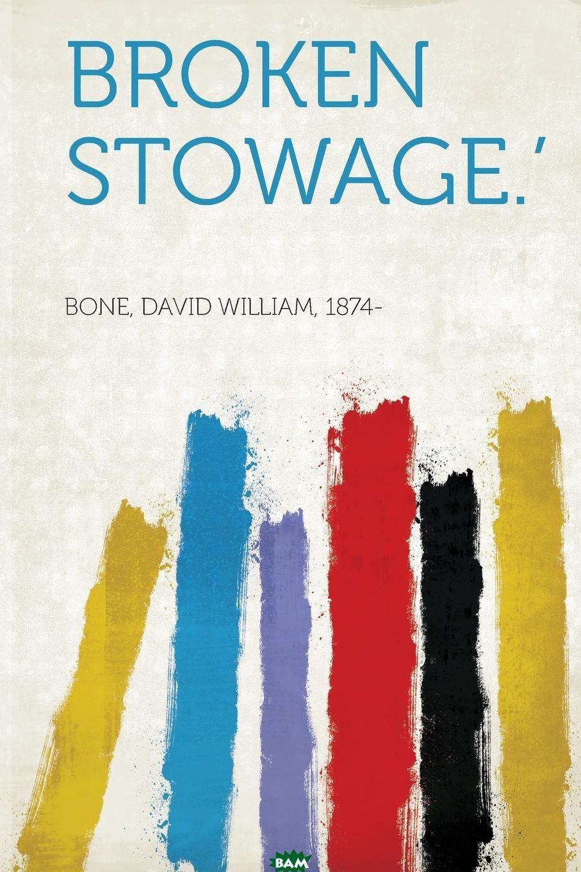 Купить Broken Stowage.., 9781313045025
