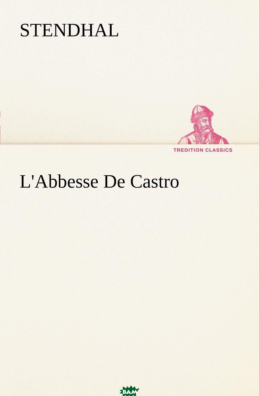 Купить L.Abbesse De Castro, Stendhal, 9783849127404