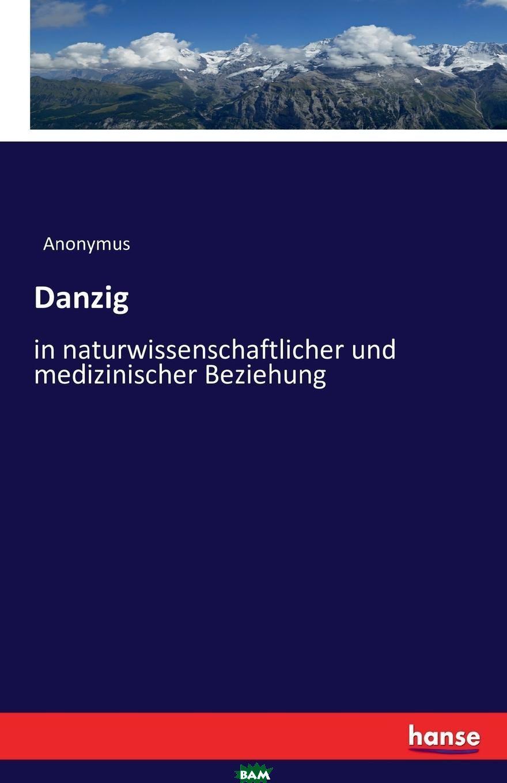 Купить Danzig, Anonymus, 9783742881526
