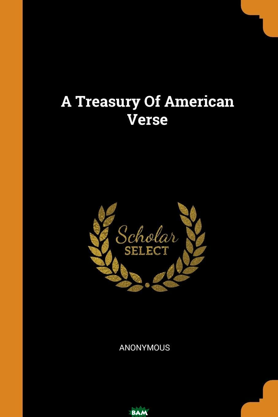 A Treasury Of American Verse