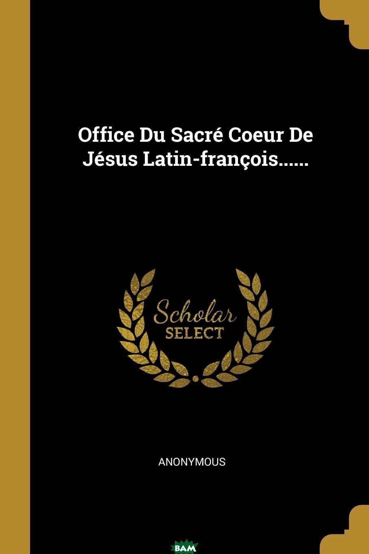 Office Du Sacre Coeur De Jesus Latin-francois......