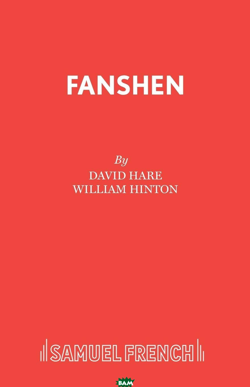 Купить Fanshen, David Hare, 9780573017032