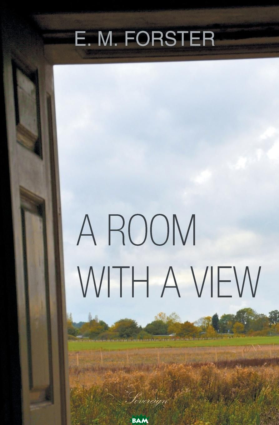 Купить A Room with a View, E.M. Forster, 9781787248564